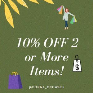 10% Off 2 Or More Items!